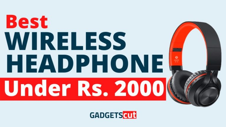 Read more about the article Best Wireless Headphones under 2000, In India – Reviews 2021